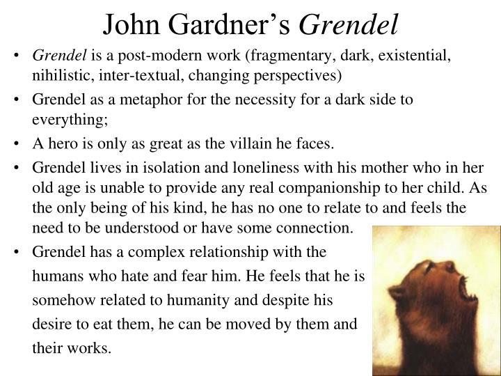 gardner s grendel and existentialism