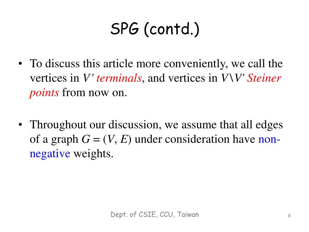 SPG (contd.)