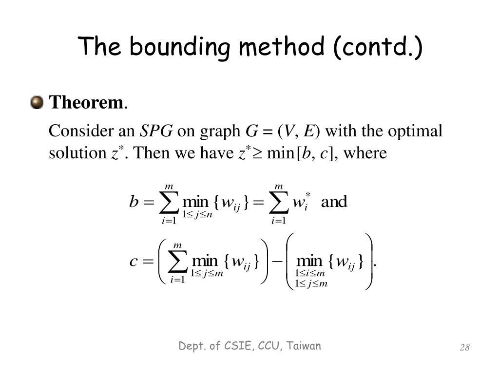 The bounding method (contd.)