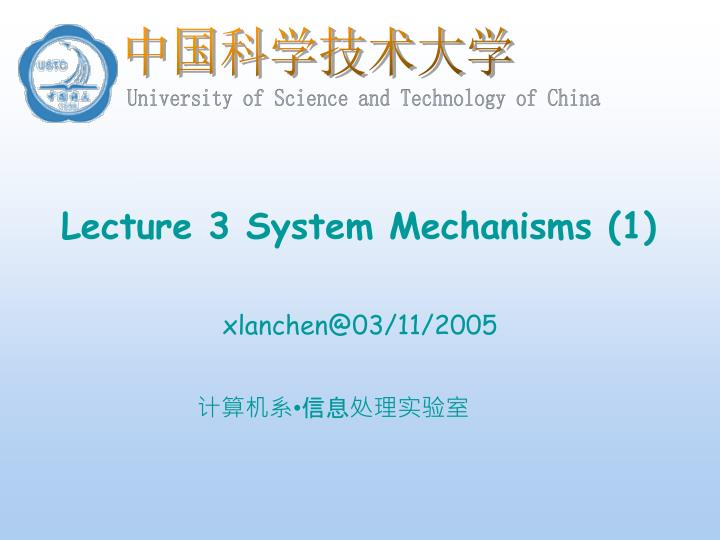 lecture 3 system mechanisms 1 n.