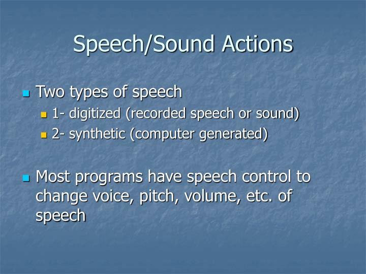 Speech/Sound Actions