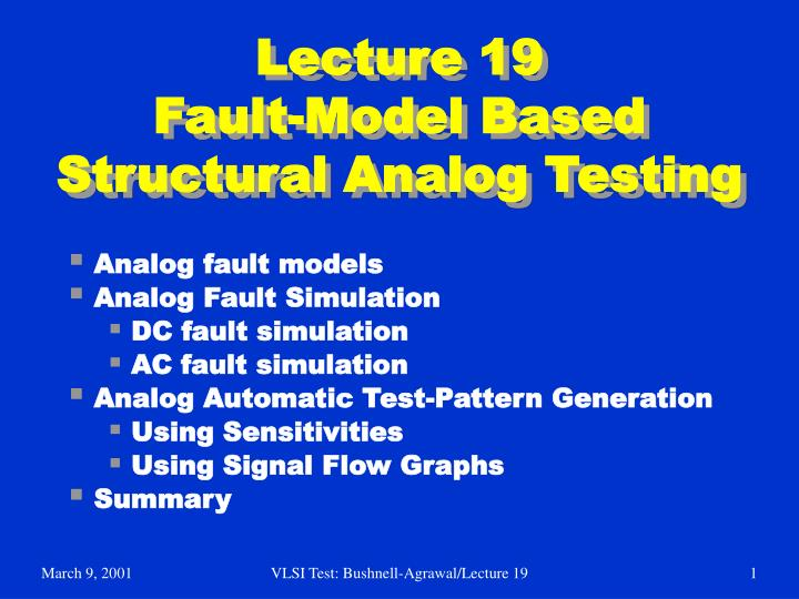 lecture 19 fault model based structural analog testing n.