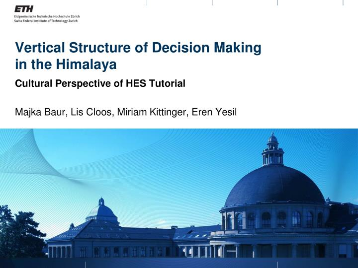 vertical structure of decision making in the himalaya n.