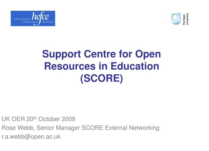support centre for open resources in education score n.