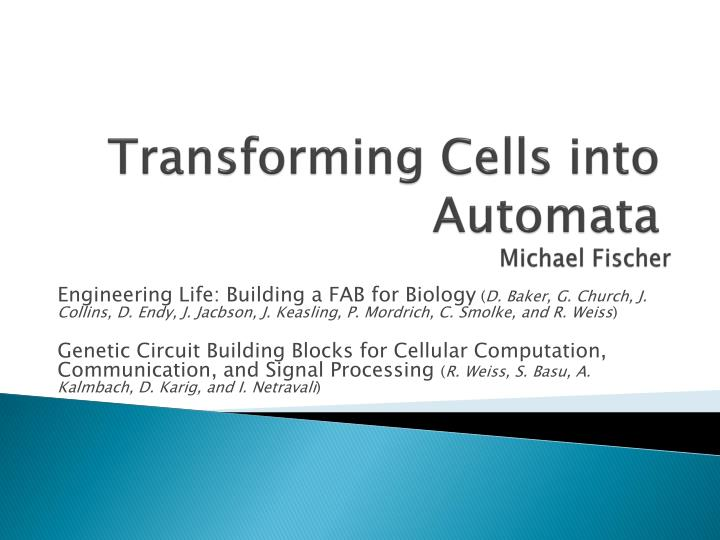 transforming cells into automata n.