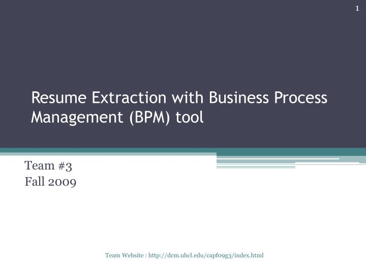 resume extraction with business process management bpm tool n.