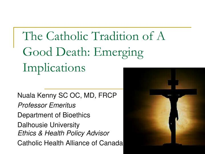 the catholic tradition of a good death emerging implications n.