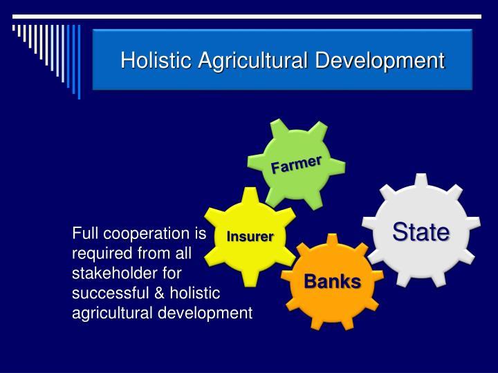 Holistic Agricultural Development
