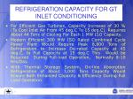 refrigeration capacity for gt inlet conditioning