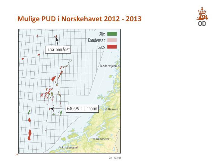 Mulige PUD i Norskehavet 2012 - 2013