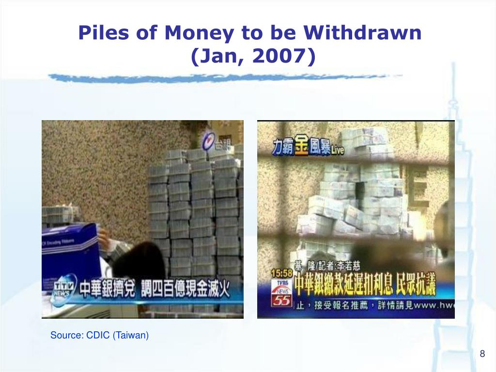 Piles of Money to be Withdrawn