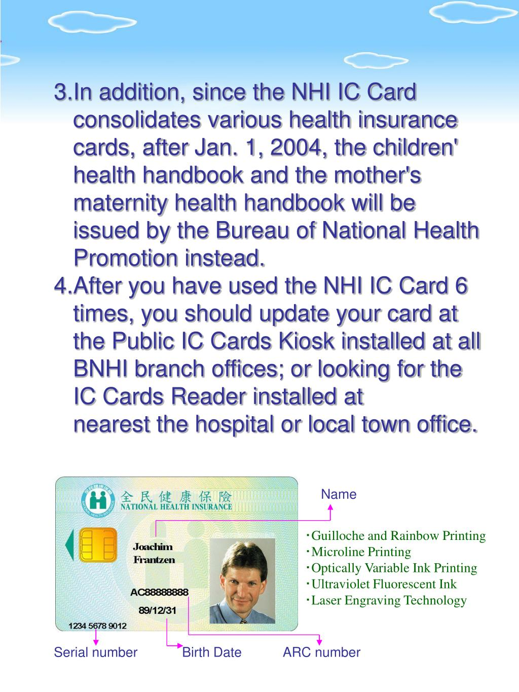 3.In addition, since the NHI IC Card