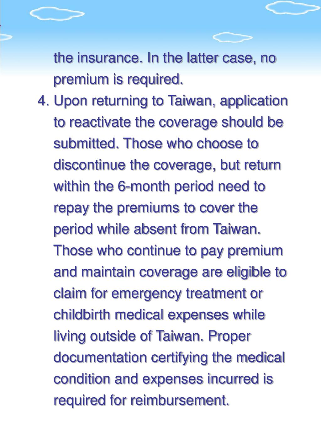 the insurance. In the latter case, no