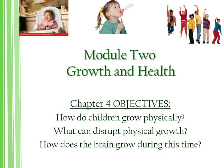 module two growth and health n.