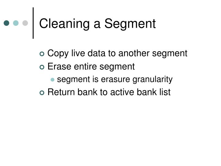 Cleaning a Segment
