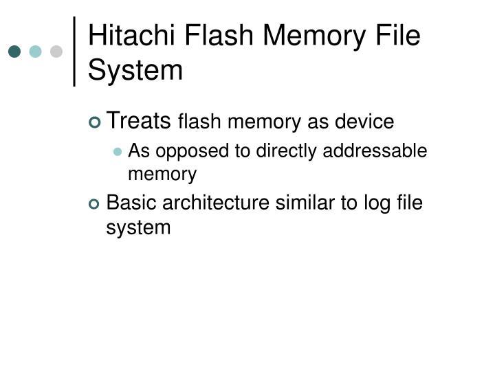 Hitachi Flash Memory File System