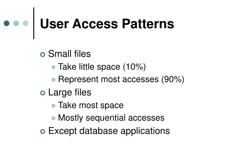 User Access Patterns