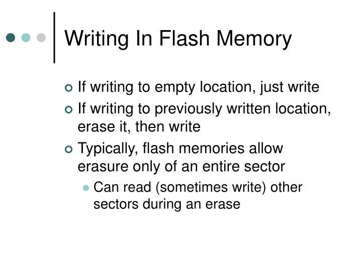 Writing In Flash Memory