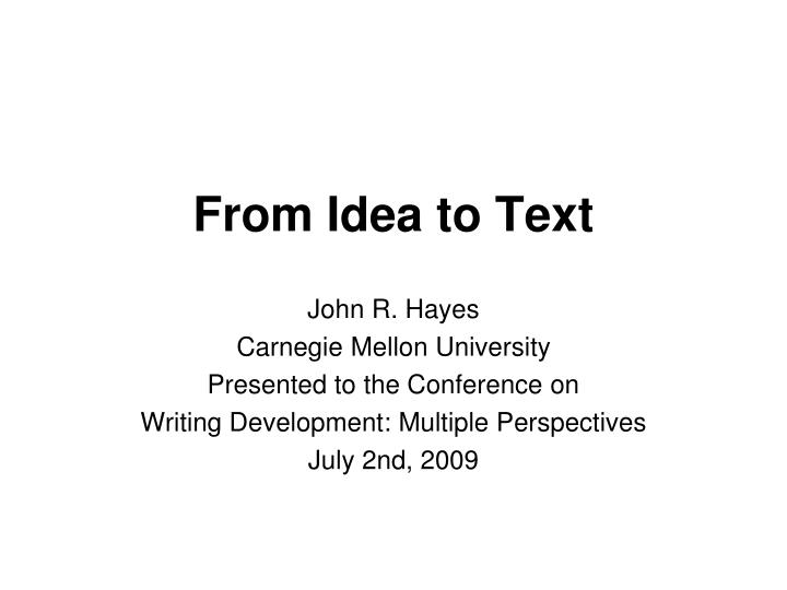 from idea to text n.