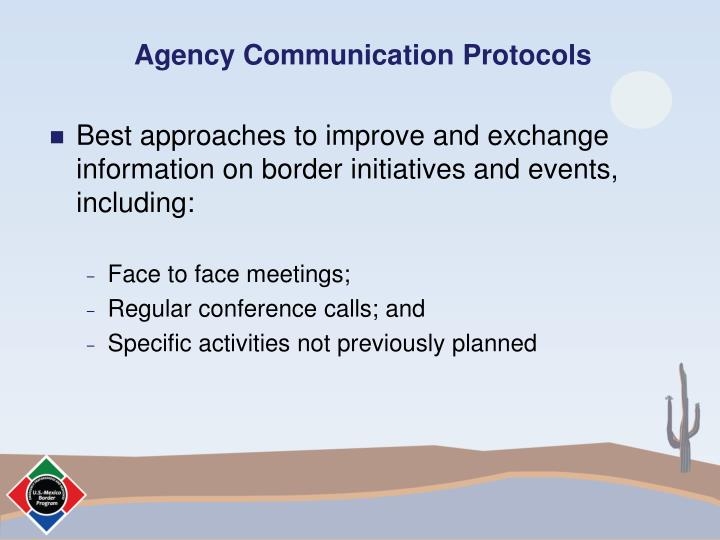Agency communication protocols