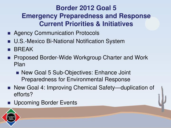 Border 2012 goal 5 emergency preparedness and response current priorities initiatives