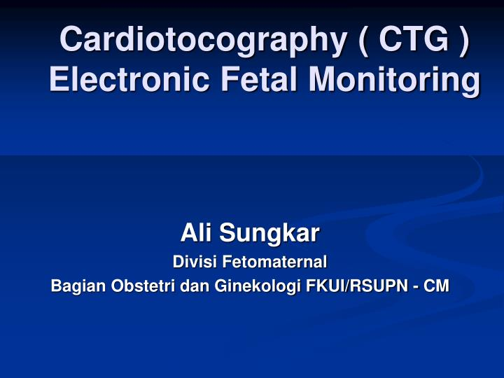 cardiotocography ctg electronic fetal monitoring n.