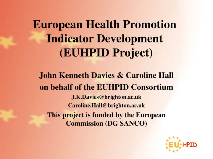 european health promotion indicator development euhpid project n.