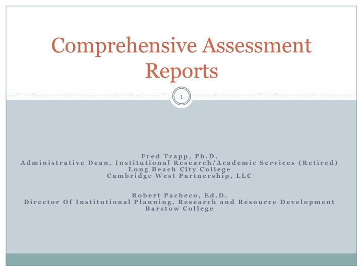 comprehensive assessment reports n.
