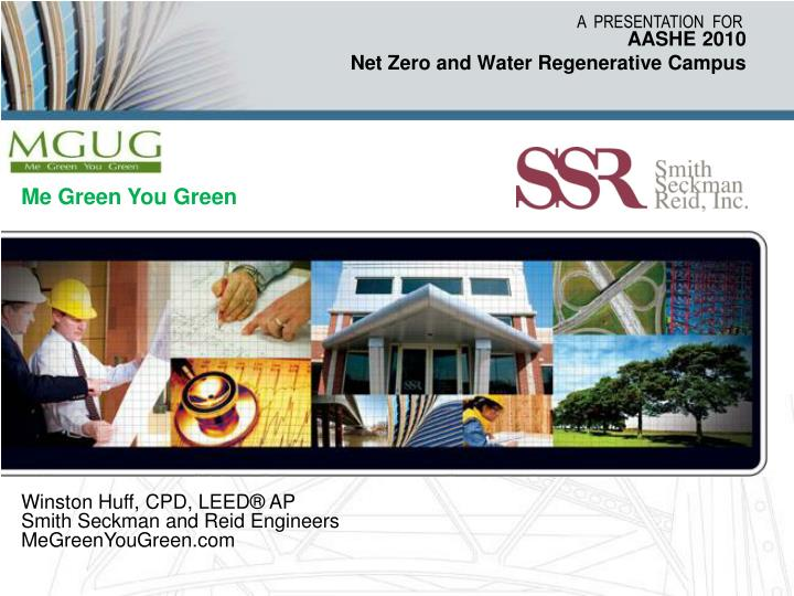 aashe 2010 net zero and water regenerative campus n.