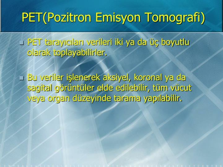 Pet pozitron emisyon tomografi1