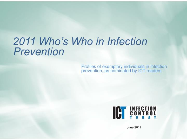 profiles of exemplary individuals in infection prevention as nominated by ict readers n.