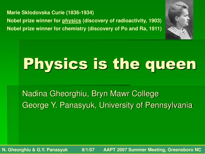 Physics is the queen