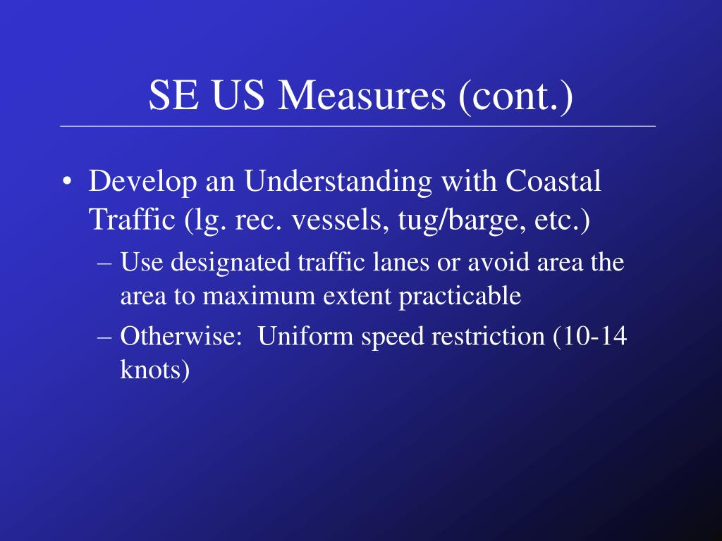 SE US Measures (cont.)