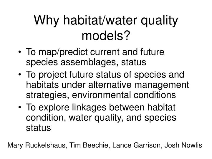 Why habitat water quality models