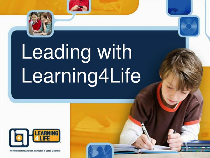 leading with learning4life n.