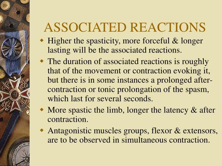 ASSOCIATED REACTIONS