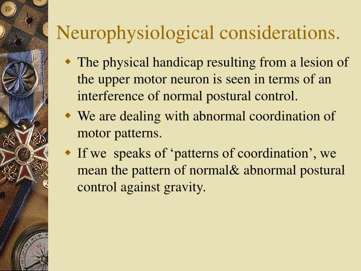 Neurophysiological considerations.