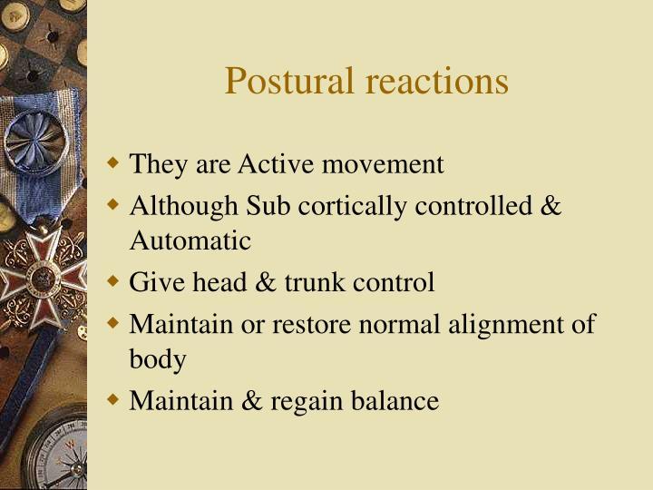 Postural reactions