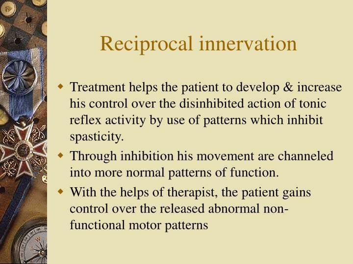 Reciprocal innervation