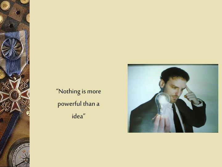 """""""Nothing is more"""