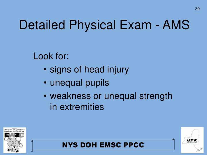 Detailed Physical Exam - AMS