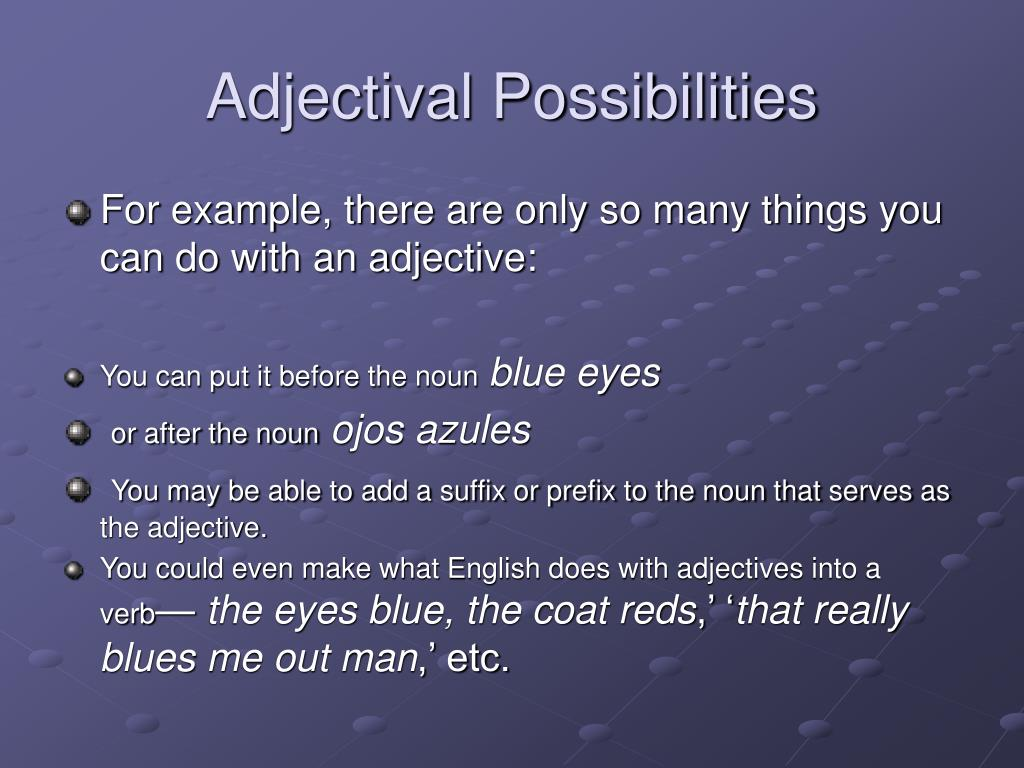 Adjectival Possibilities