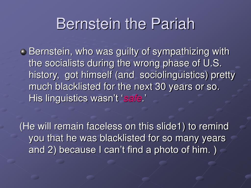 Bernstein the Pariah