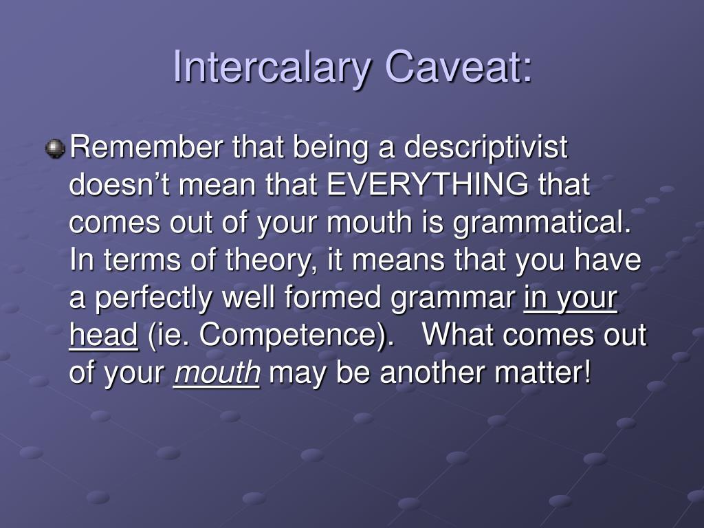 Intercalary Caveat:
