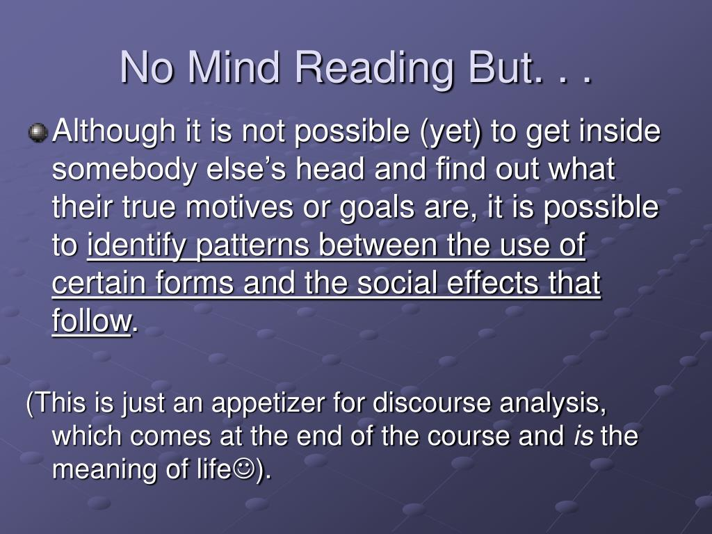 No Mind Reading But. . .