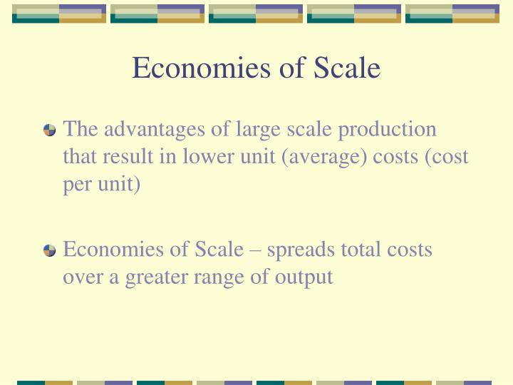 economies of large scale production pdf