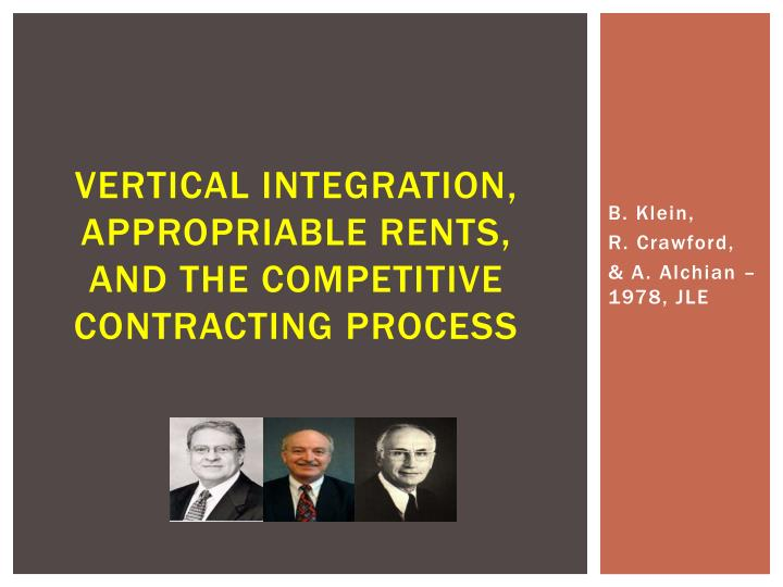vertical integration appropriable rents and the competitive contracting process n.