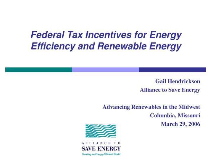 federal tax incentives for energy efficiency and renewable energy n.