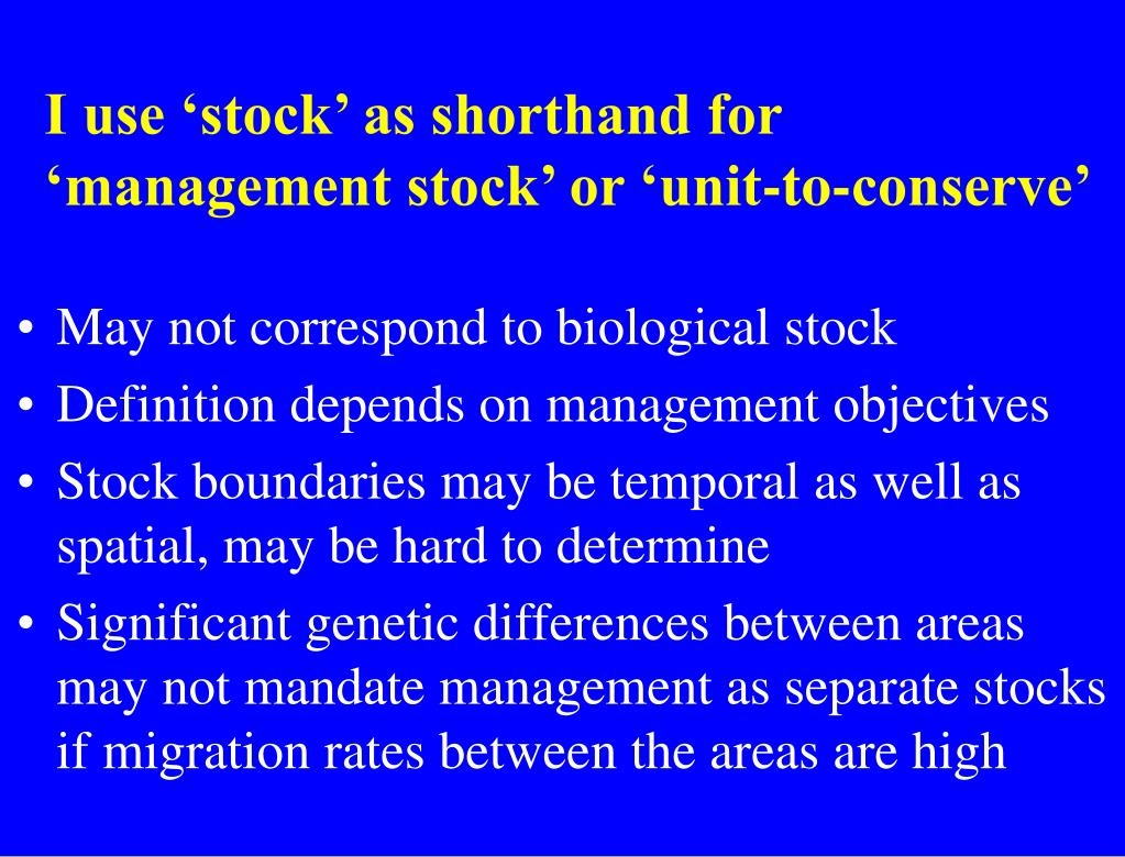 I use 'stock' as shorthand for