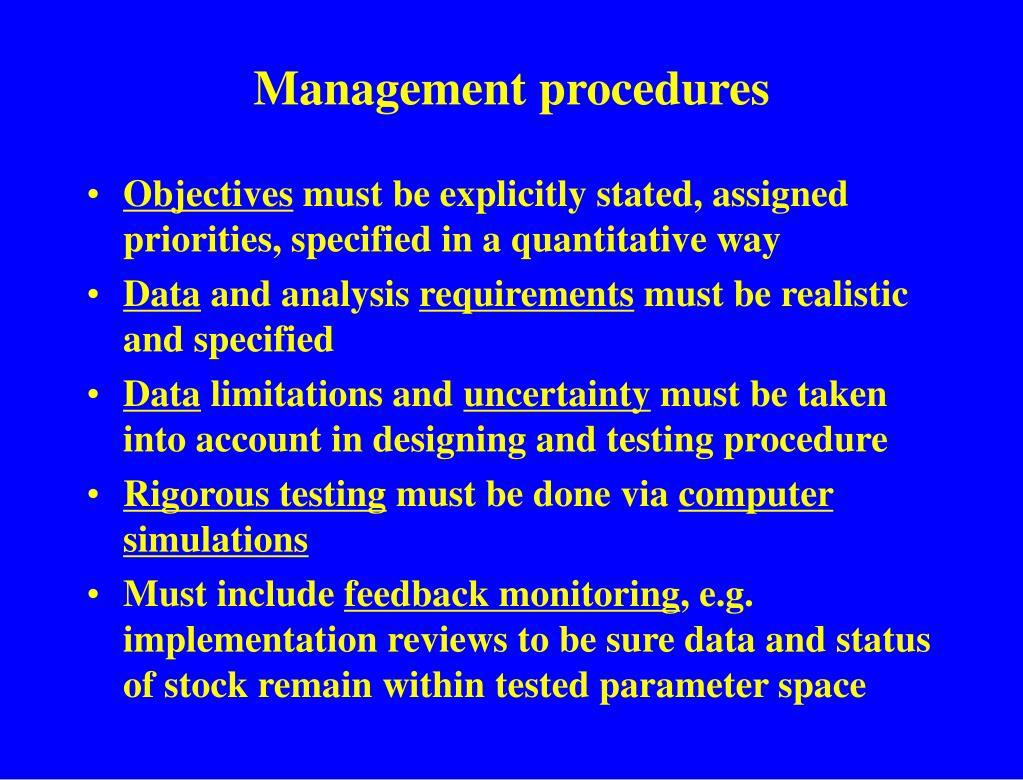 Management procedures